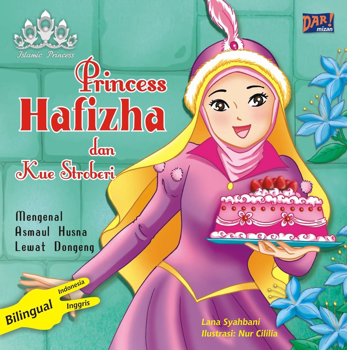 Princess Hafizha dan kue stroberi [sumber elektronis]