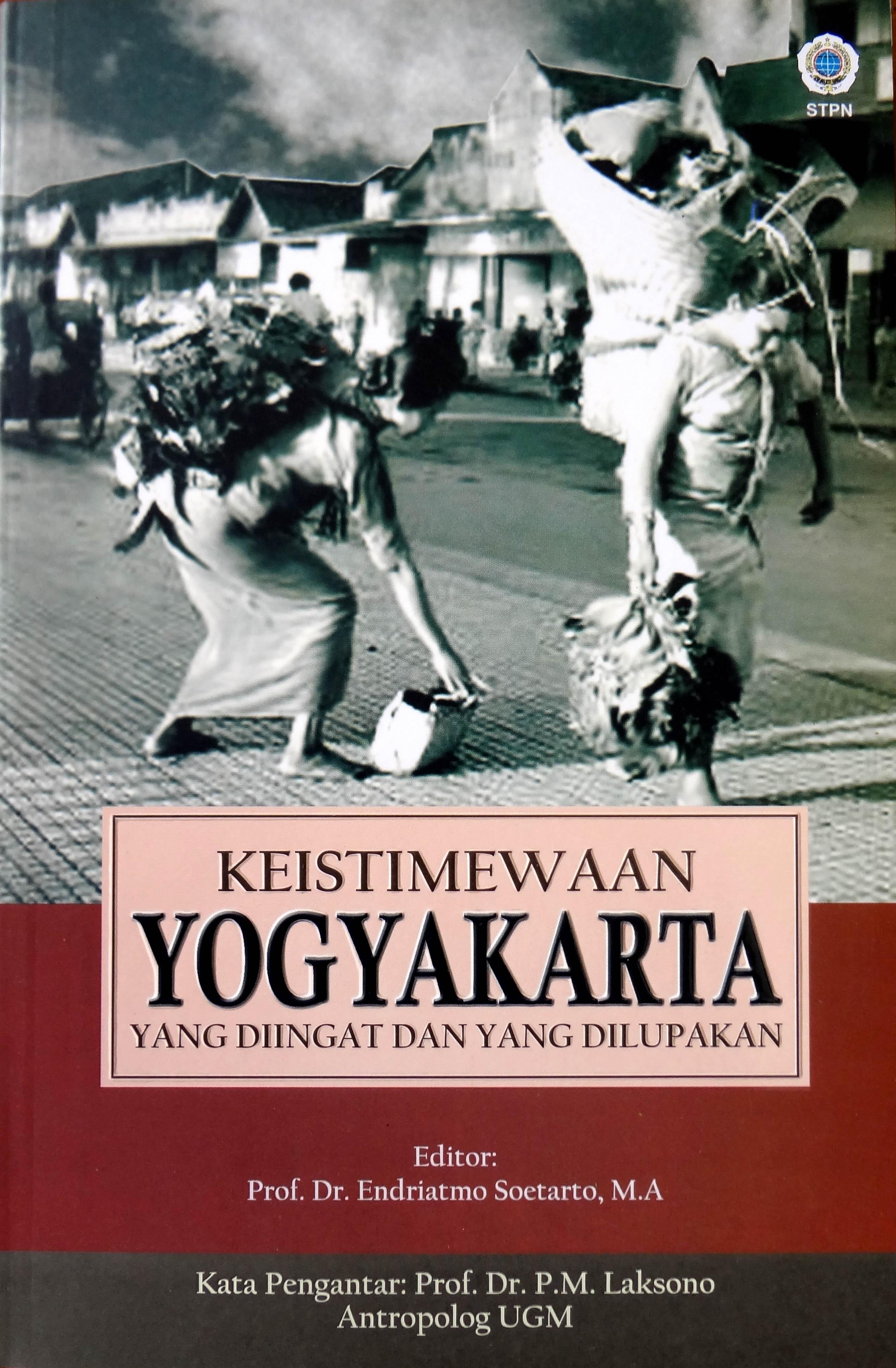 Keistimewaan Yogyakarta yang diingat dan yang dilupakan [sumber elektronis]