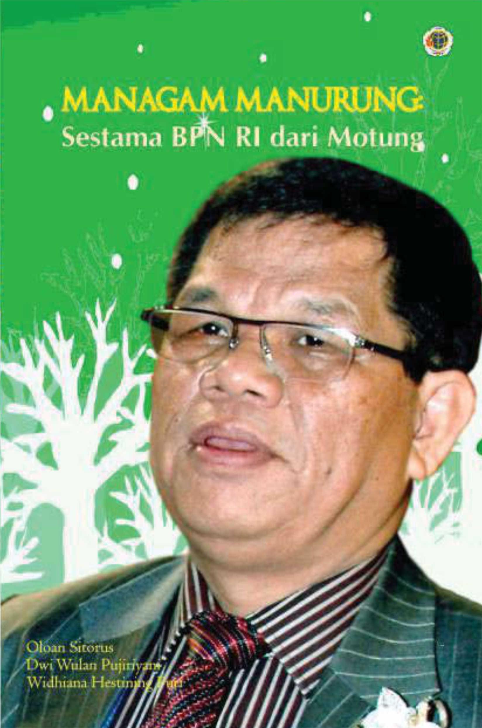 Biografi managam manurung [sumber elektronis] : sestama BPN RI dari Motung