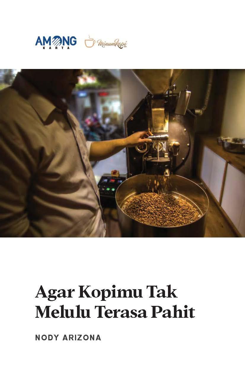 Agar kopimu tak melulu terasa pahit [sumber elektronis]