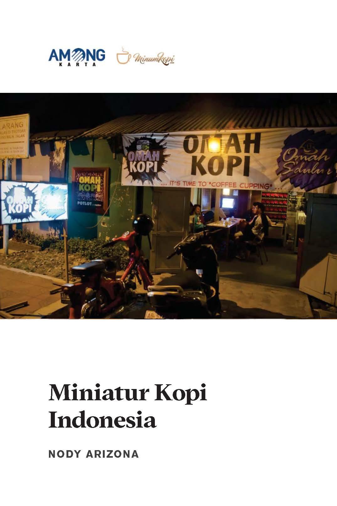 Miniatur kopi Indonesia [sumber elektronis]