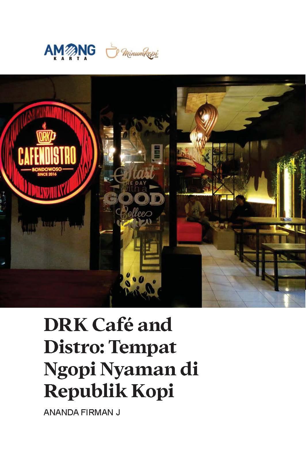 DRK Cafe and Distro [sumber elektronis] : tempat ngopi nyaman di Republik Kopi