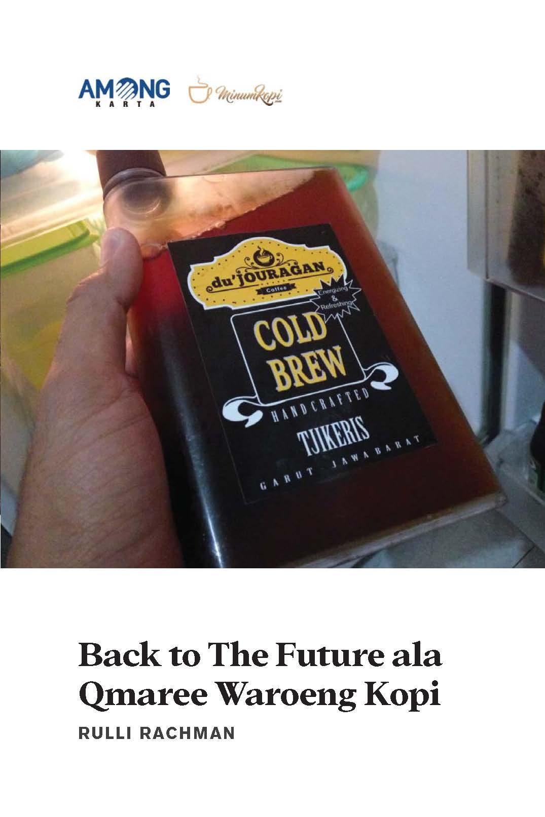Back to the future ala qmaree waroeng kopi [sumber elektronis]