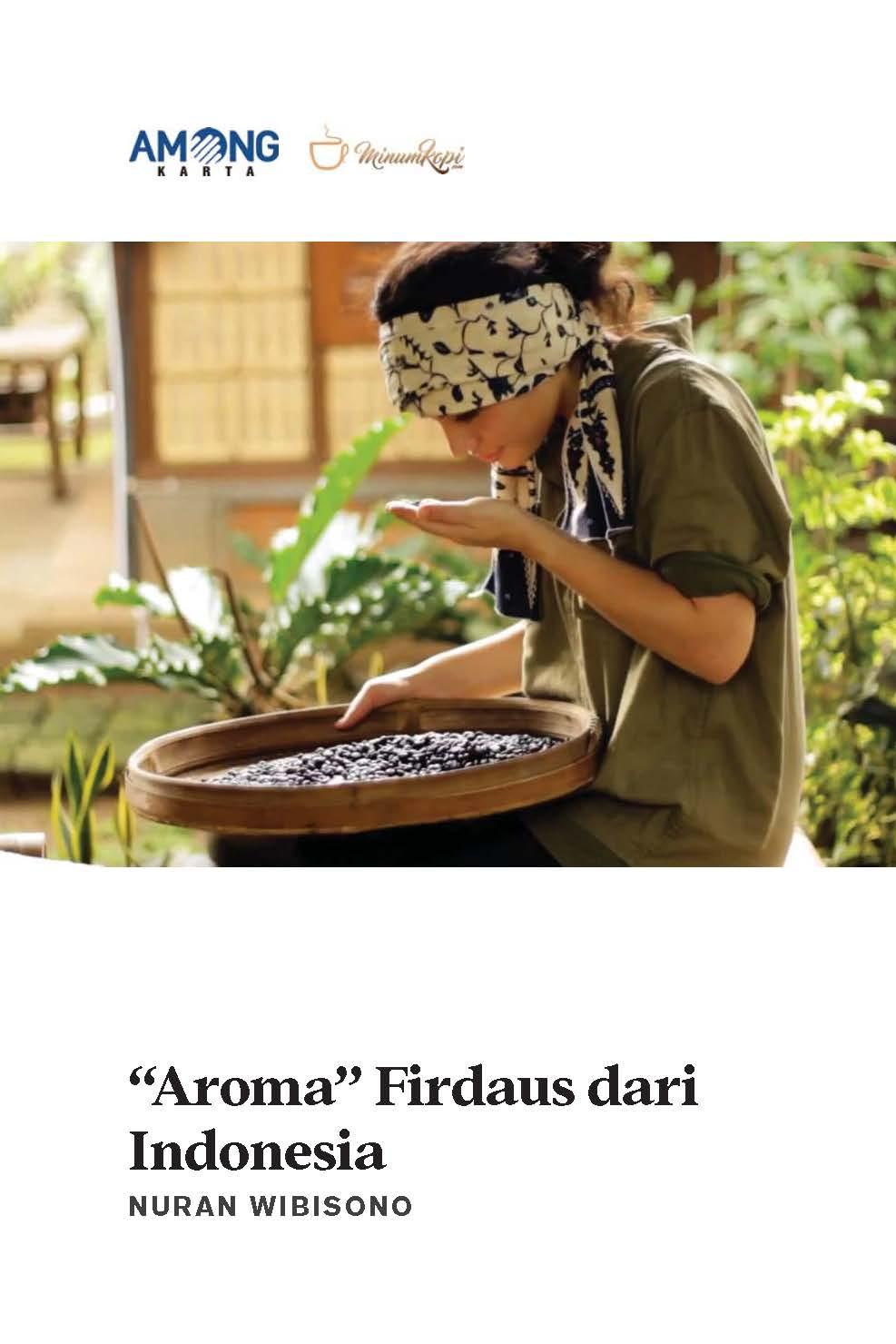 Aroma firdaus dari Indonesia [sumber elektronis]