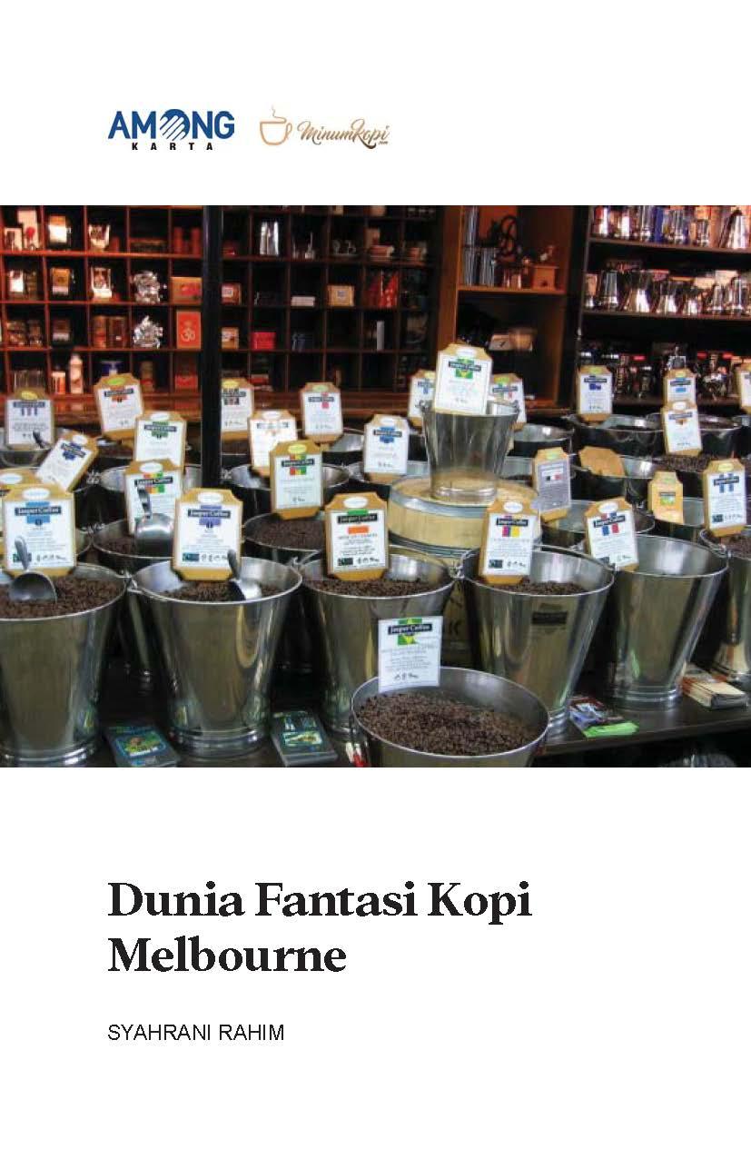 Dunia fantasi kopi Melbourne [sumber elektronis]
