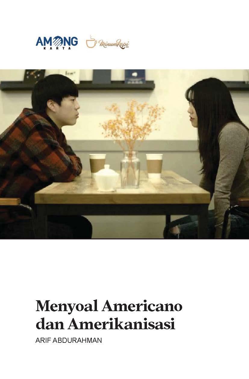 Menyoal americano dan amerikanisasi [sumber elektronis]