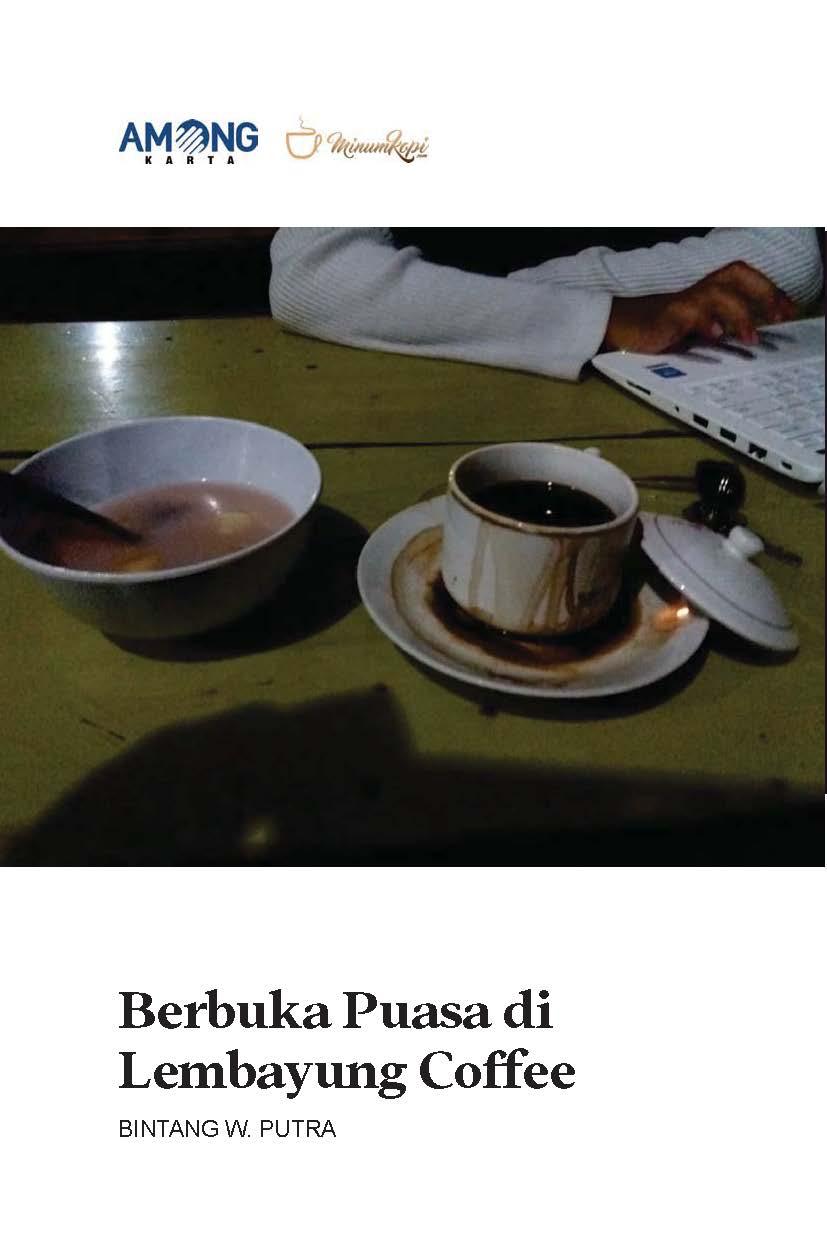 Berbuka puasa di lembayung coffee [sumber elektronis]