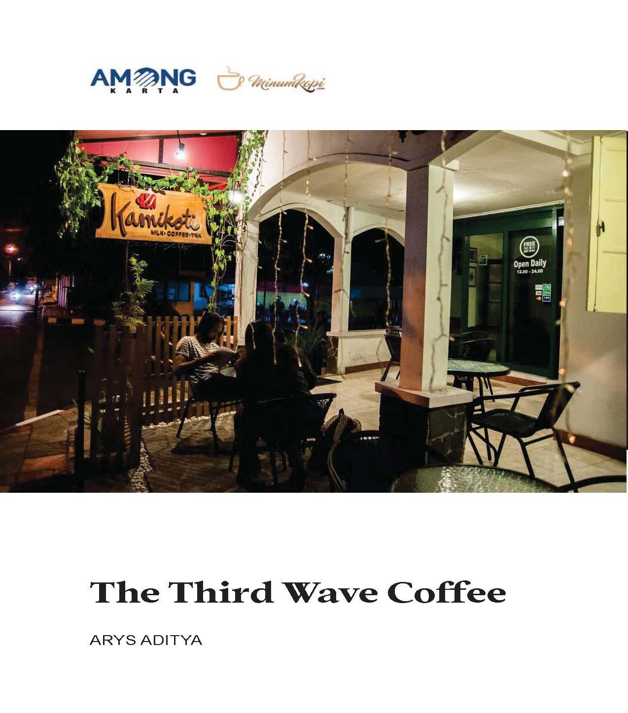 The third wave coffee [sumber elektronis]