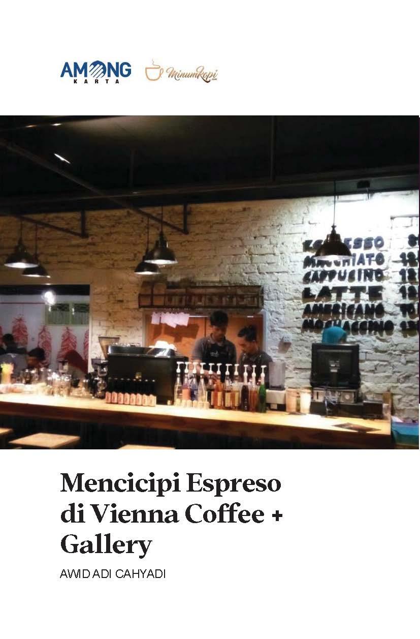 Mencicipi espreso di Vienna Coffee + gallery [sumber elektronis]