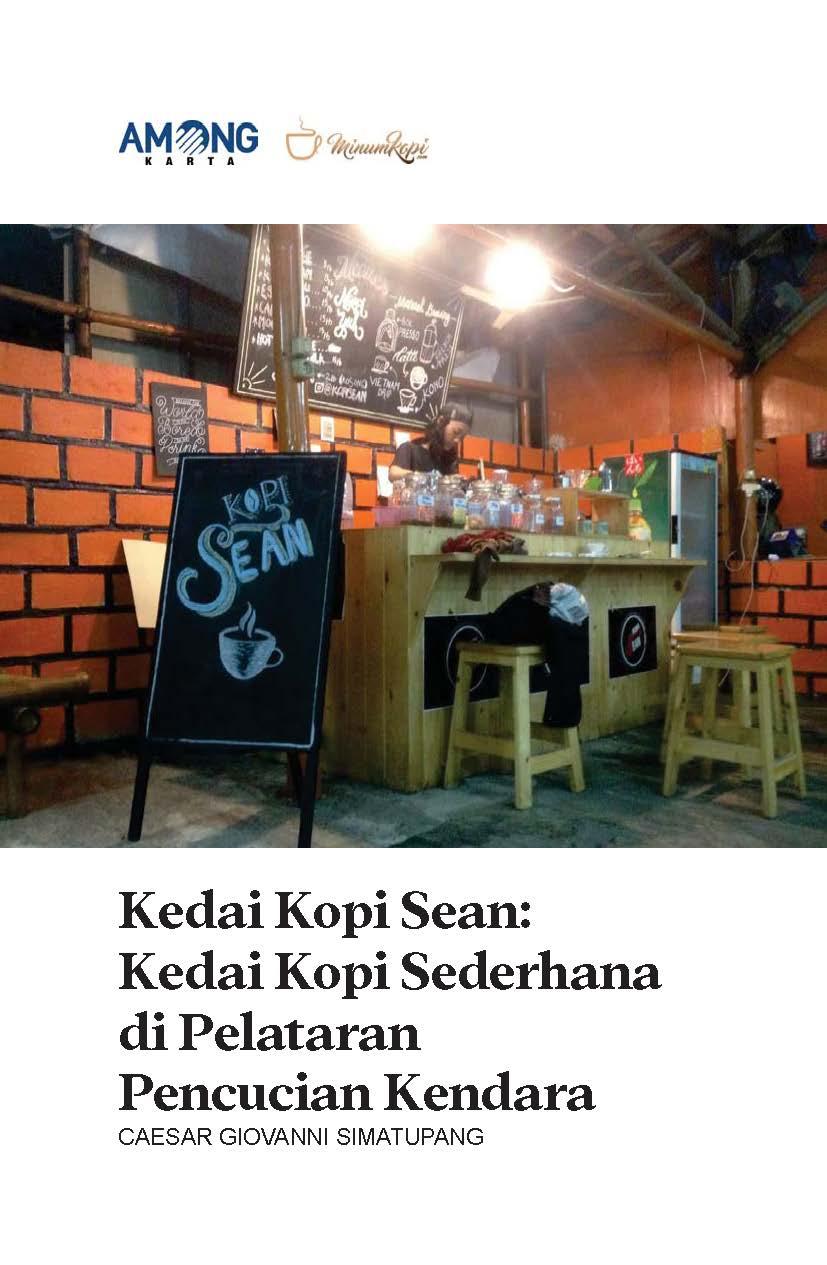 Kedai kopi Sean [sumber elektronis] : kedai kopi sederhana di pelataran pencucian kendara