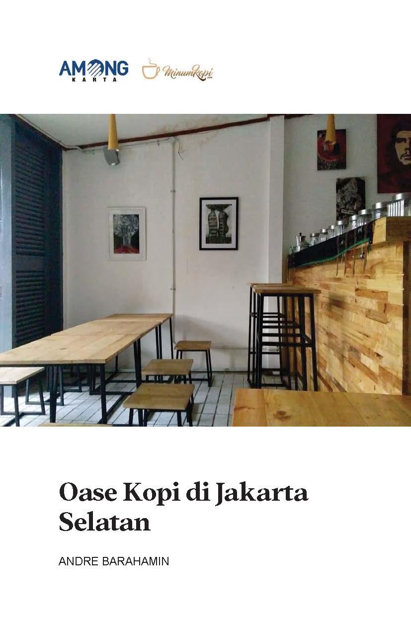 Oase kopi di Jakarta Selatan [sumber elektronis]