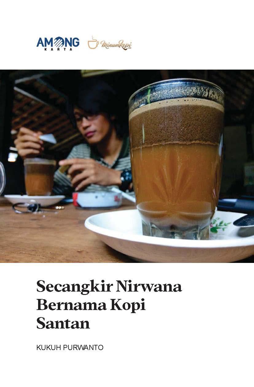 Secangkir nirwana bernama kopi santan [sumber elektronis]