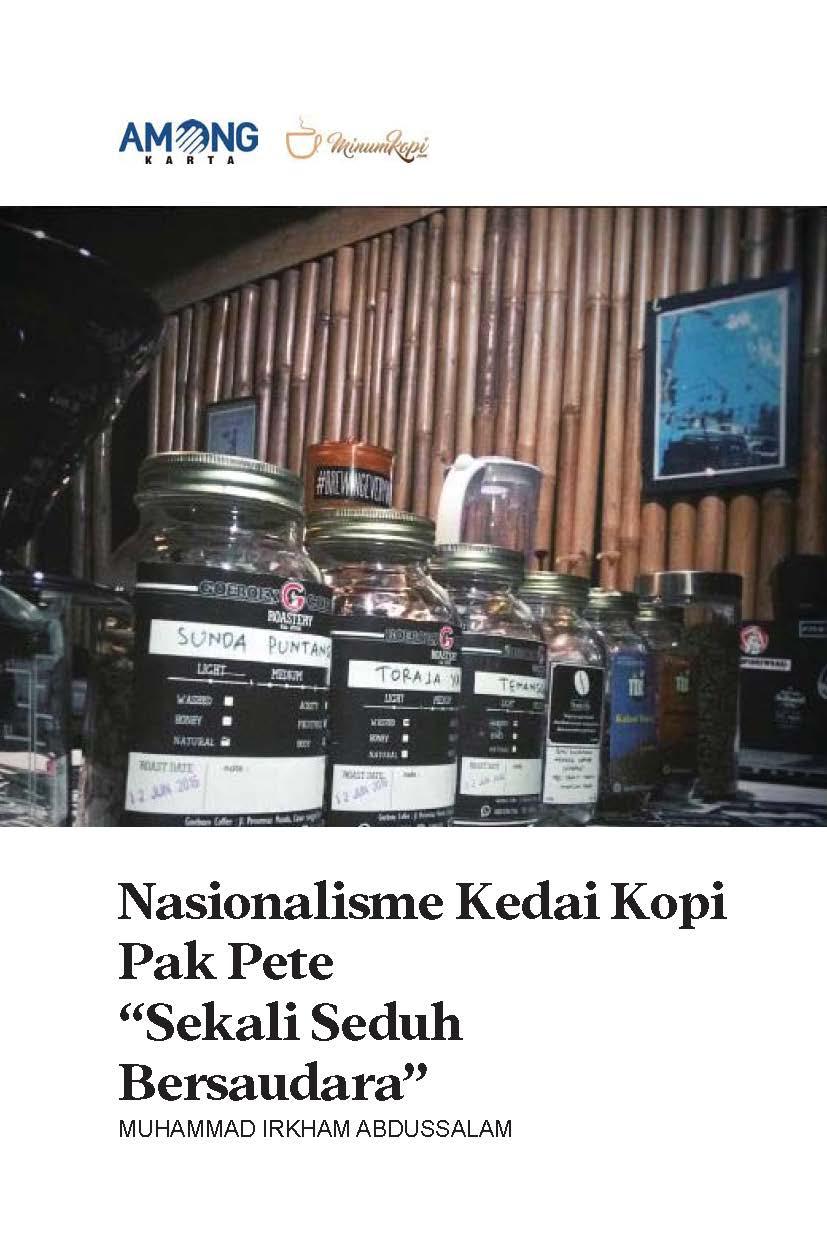 Nasionalisme kedai kopi Pak Pete [sumber elektronis] : sekali seduh bersaudara