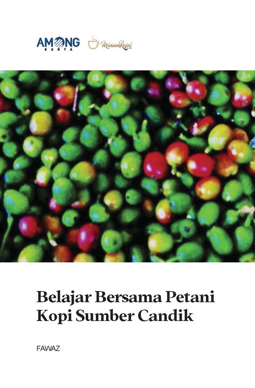 Belajar bersama petani kopi sumber candik [sumber elektronis]