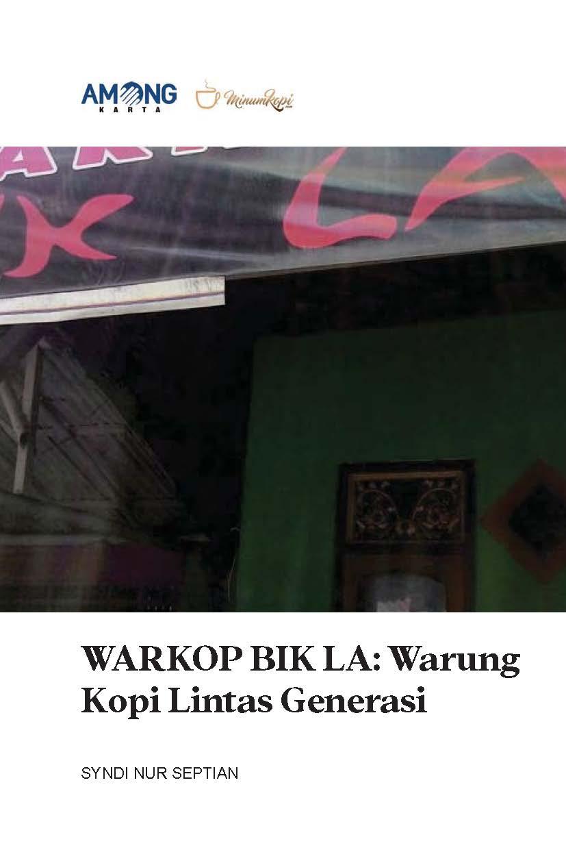 Warkop Bik La [sumber elektronis] : warung kopi lintas generasi
