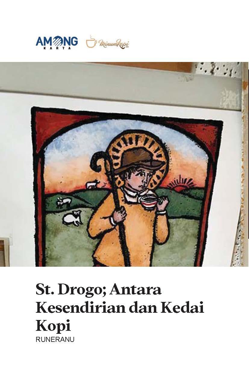 St. Drogo [sumber elektronis] : antara kesendirian dan kedai kopi
