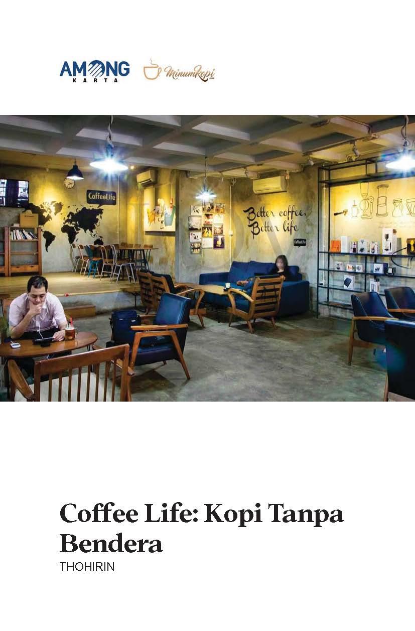 Coffee life [sumber elektronis] : kopi tanpa bendera