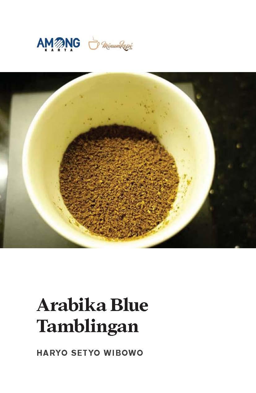 Arabika blue tamblingan [sumber elektronis]