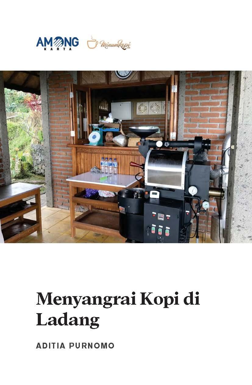 Menyangrai kopi di ladang [sumber elektronis]