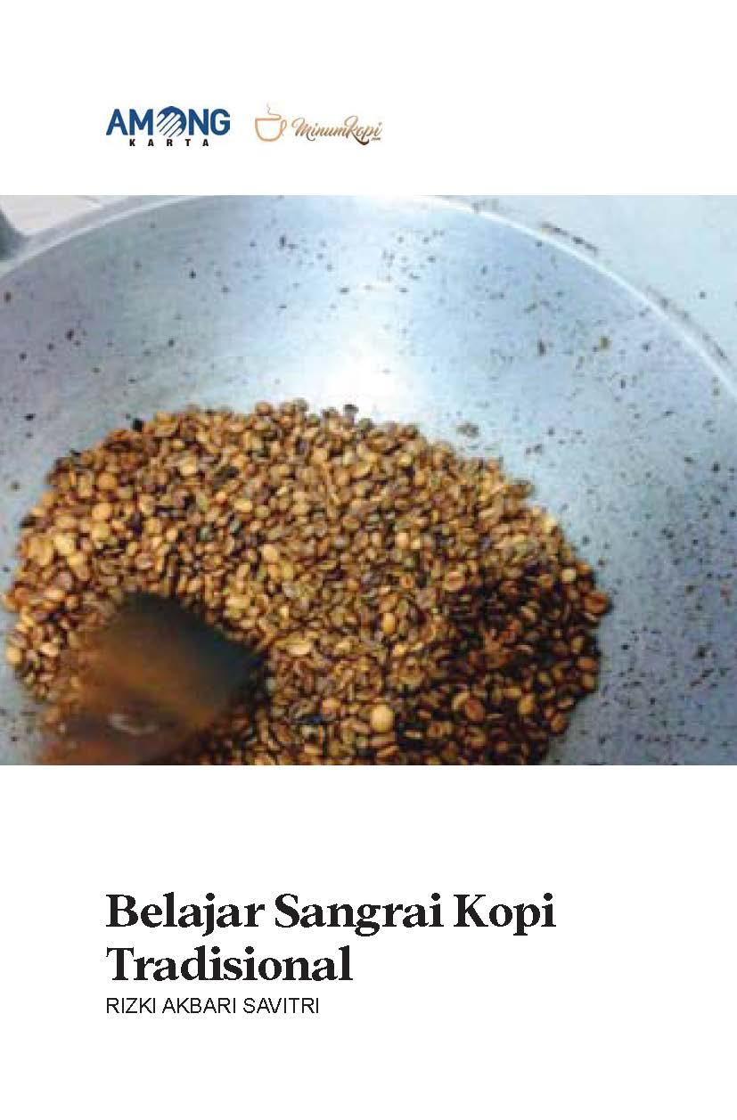Belajar sangrai kopi tradisional [sumber elektronis]