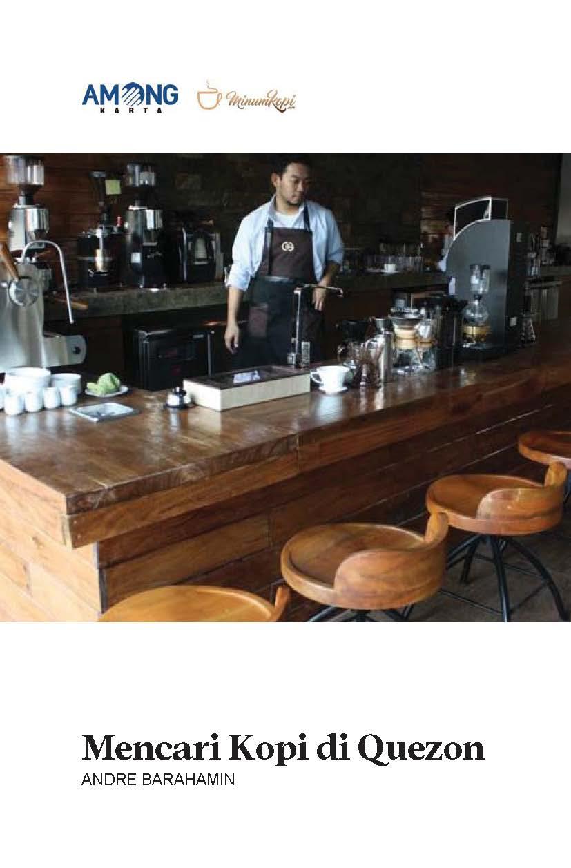 Mencari kopi di Quezon [sumber elektronis]