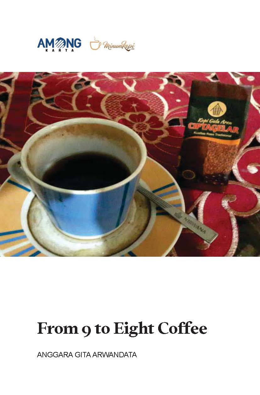 From 9 to eight coffee [sumber elektronis]