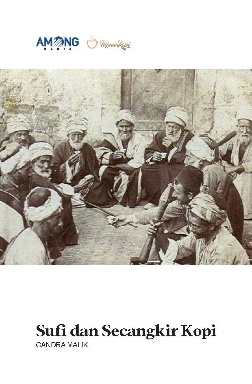 Sufi dan secangkir kopi [sumber elektronis]