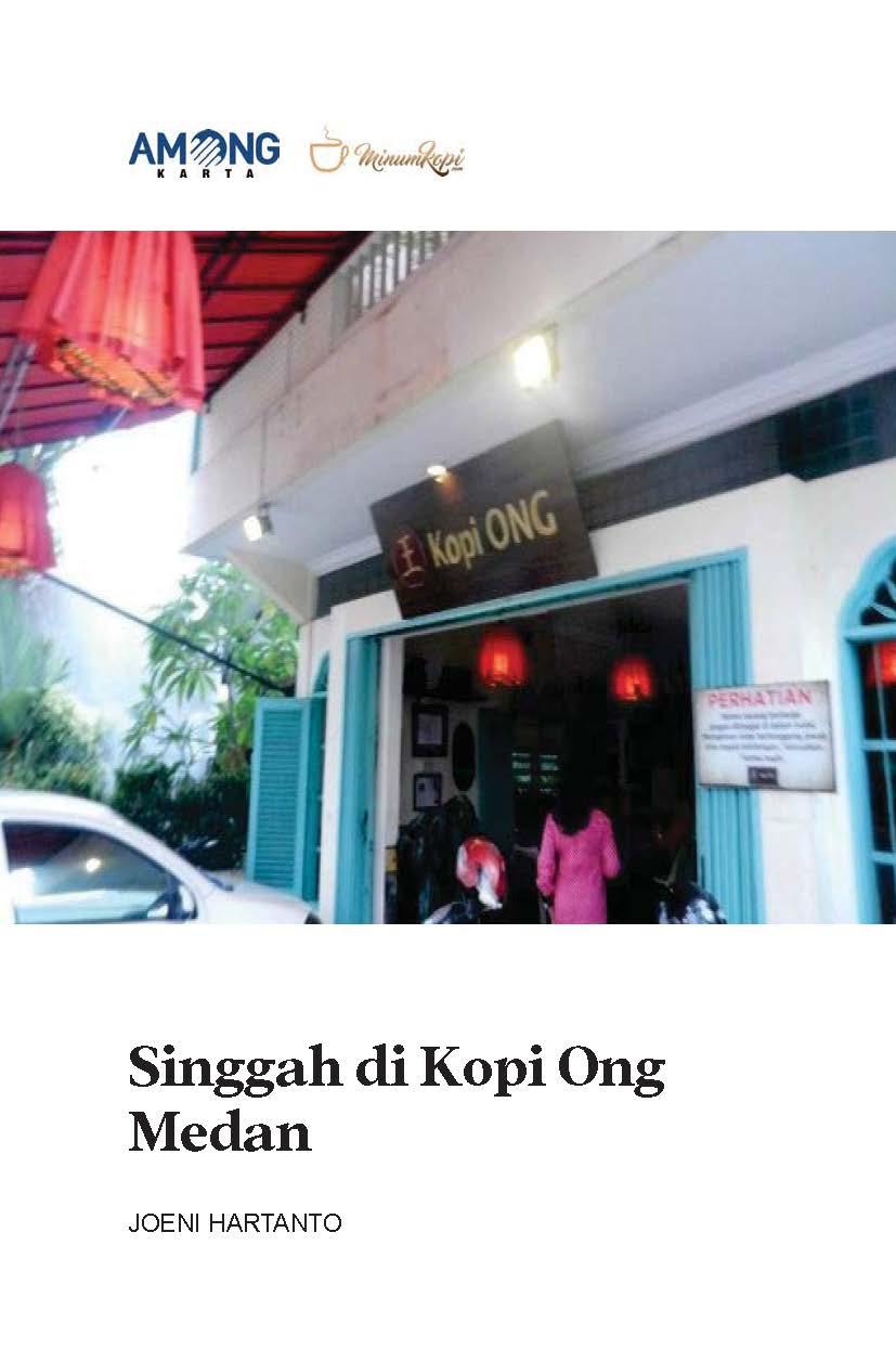 Singgah di kopi ong Medan [sumber elektronis]