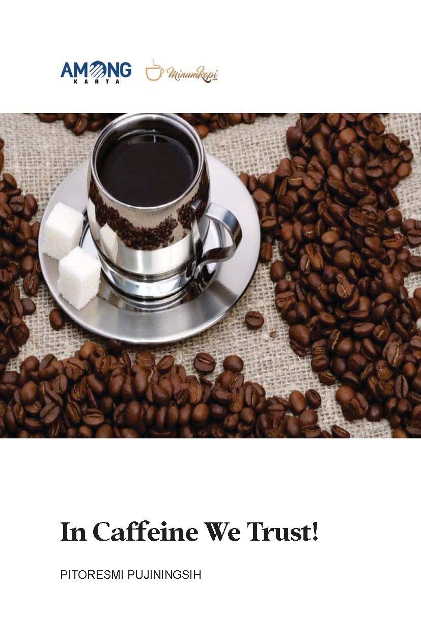 In caffeine we trust! [sumber elektronis]