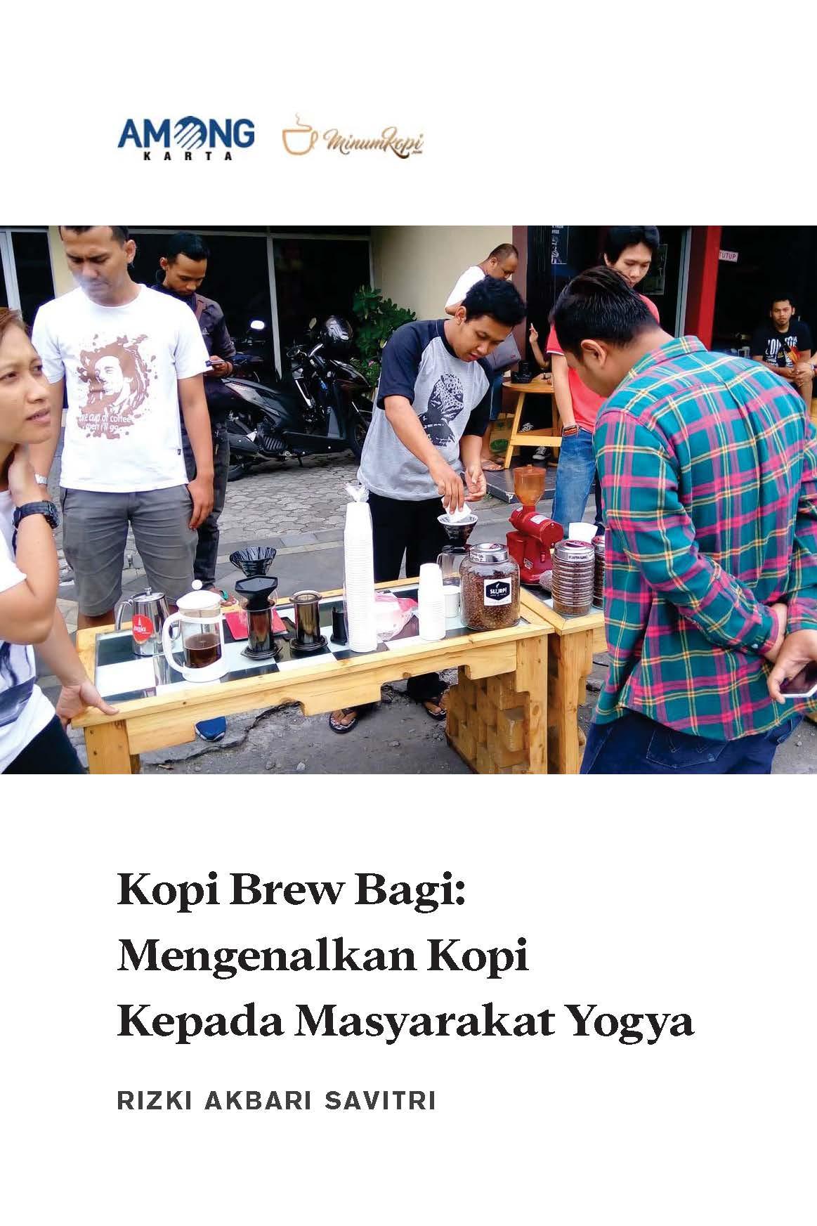 Kopi brew bagi [sumber elektronis] : mengenalkan kopi kepada masyarakat Yogya