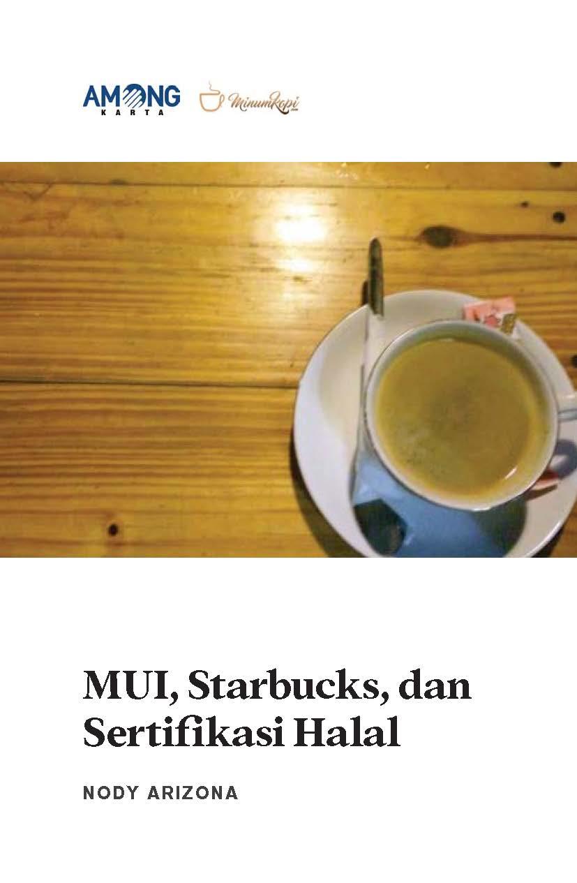MUI, Starbucks, dan sertifikasi halal [sumber elektronis]