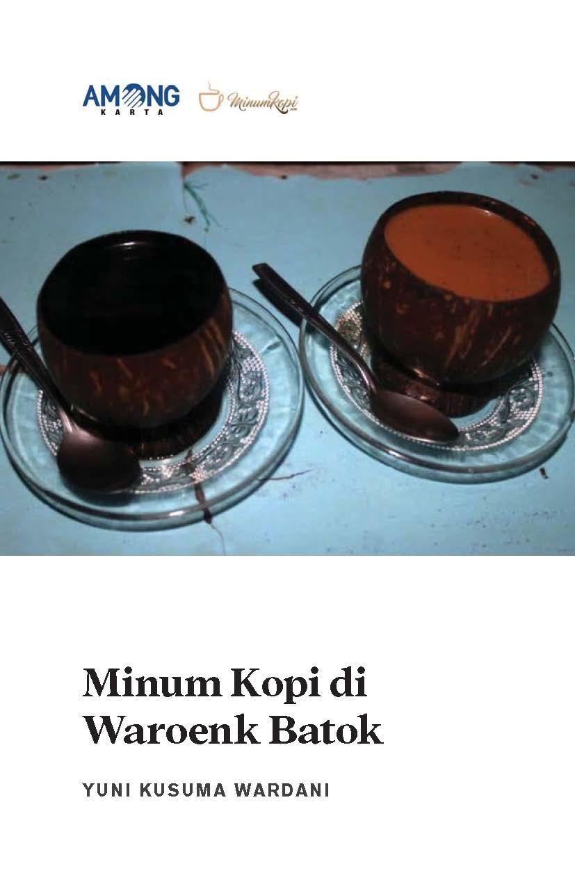 Minum kopi di Waroenk Batok [sumber elektronis]