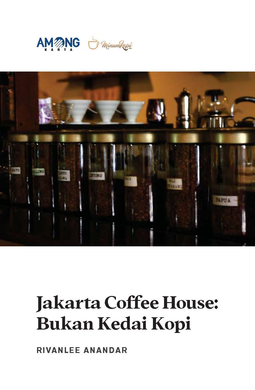 Jakarta coffee house [sumber elektronis] : bukan kedai kopi