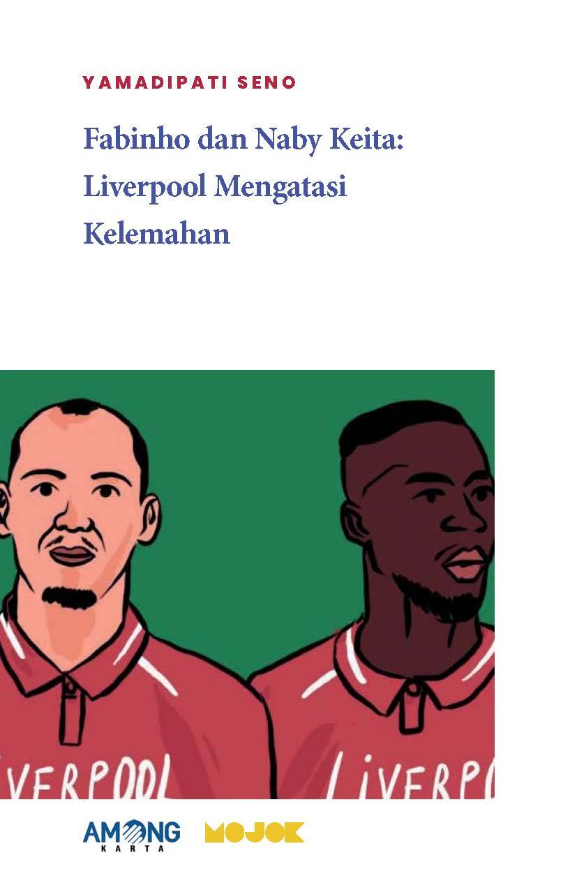 Fabinho dan Naby Keita [sumber elektronis] : Liverpool mengatasi kelemahan