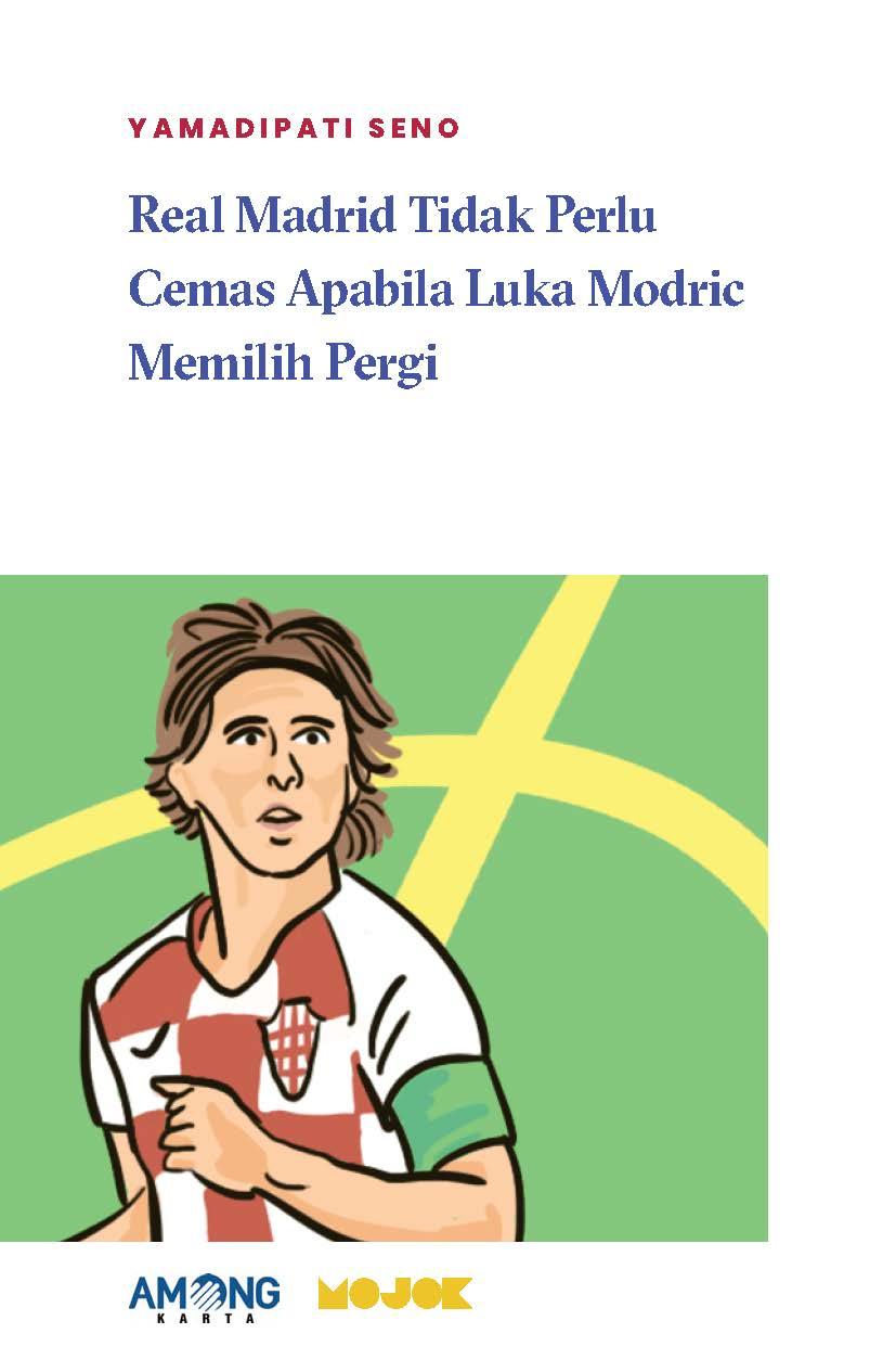Real Madrid tidak perlu cemas apabila Luka Modric memilih pergi [sumber elektronis]