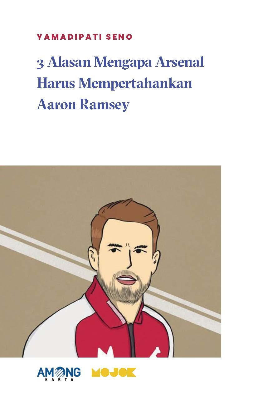 3 alasan mengapa Arsenal harus mempertahankan Aaron Ramsey [sumber elektronis]
