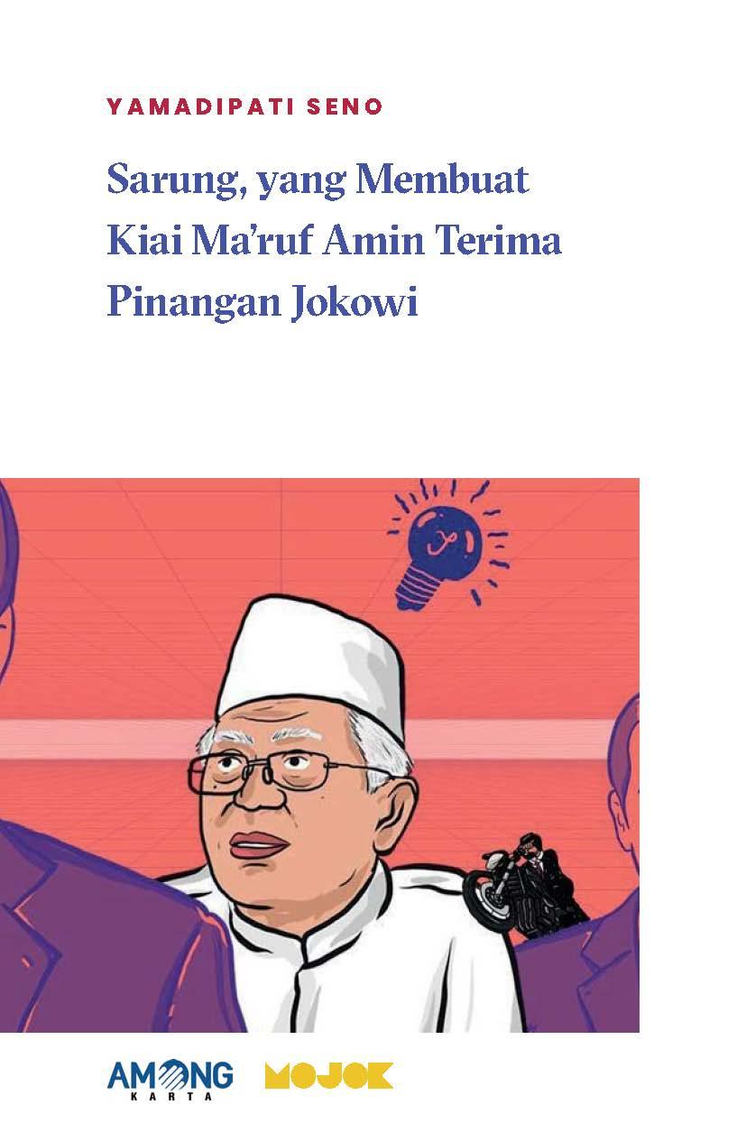 Sarung, yang membuat Kiai Ma'ruf Amin terima pinangan Jokowi [sumber elektronis]