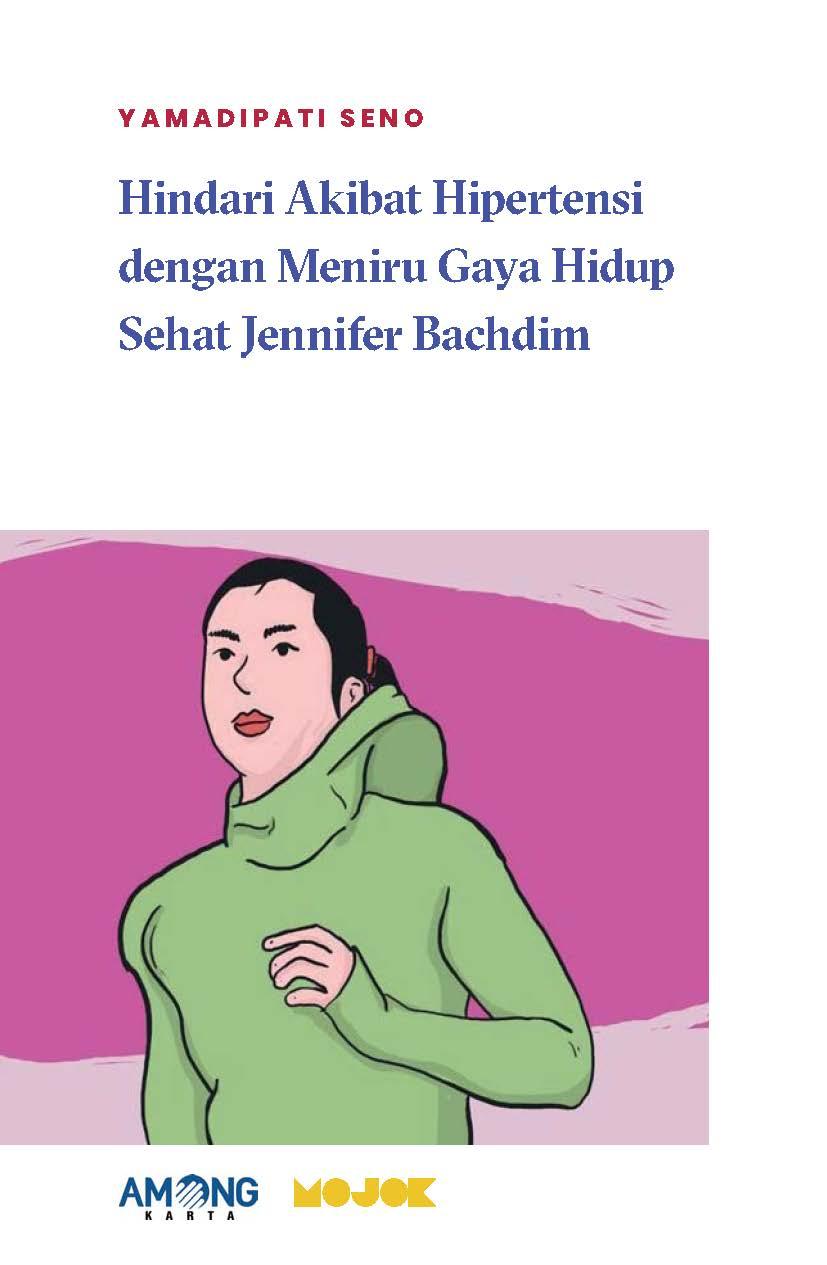 Hindari akibat hipertensi dengan meniru gaya hidup sehat Jennifer Bachdim [sumber elektronis]
