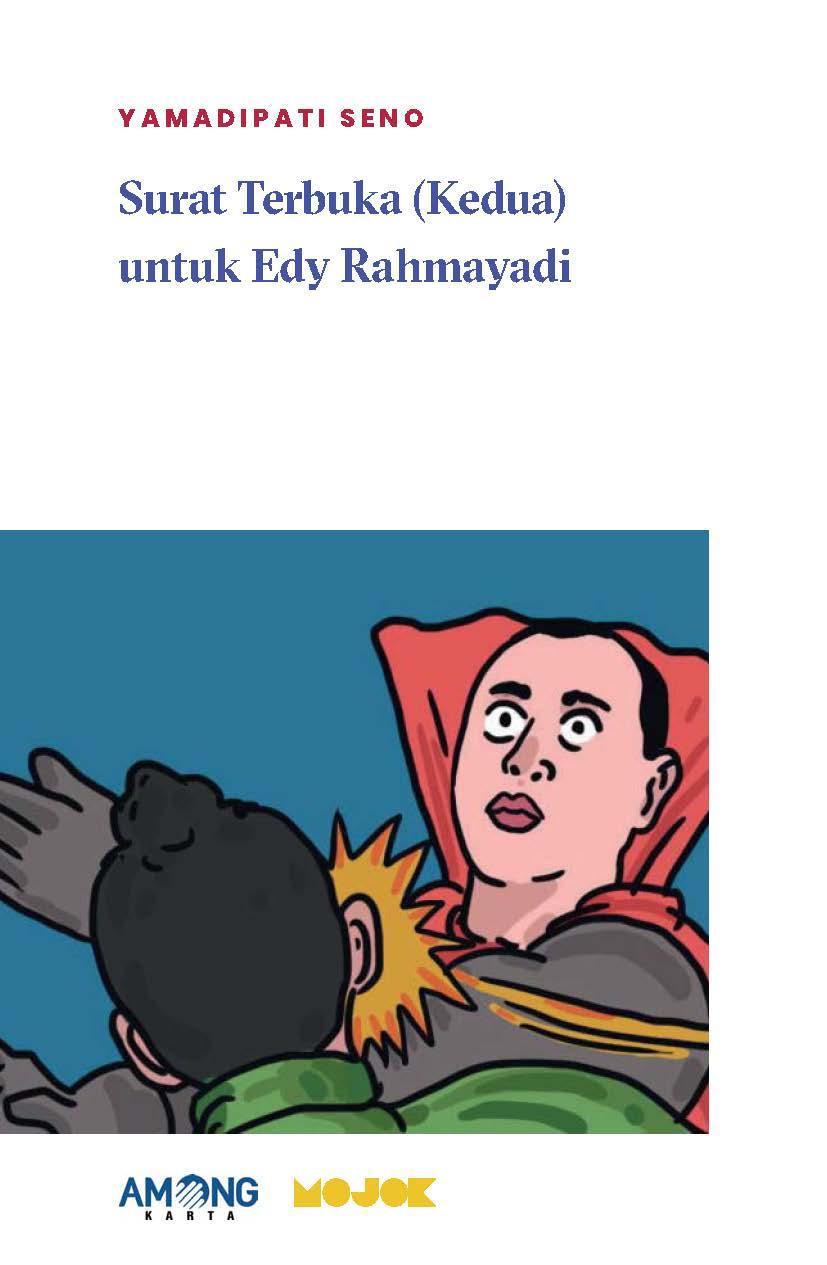 Surat terbuka (kedua) untuk Edy Rahmayadi [sumber elektronis]