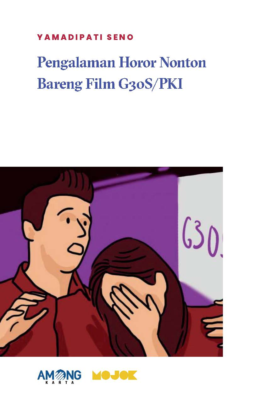 Pengalaman horor nonton bareng film G30S/PKI [sumber elektronis]
