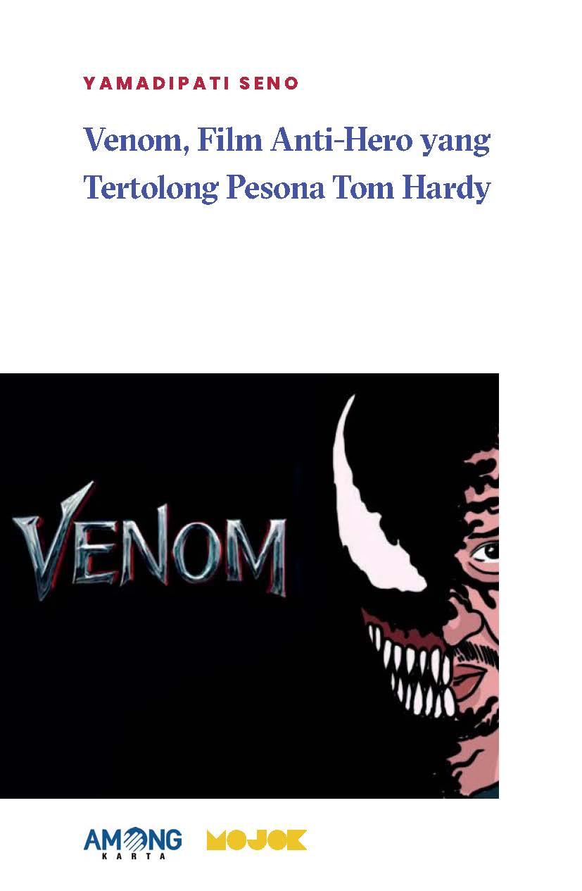 Venom, film anti-hero yang tertolong pesona Tom Hardy [sumber elektronis]
