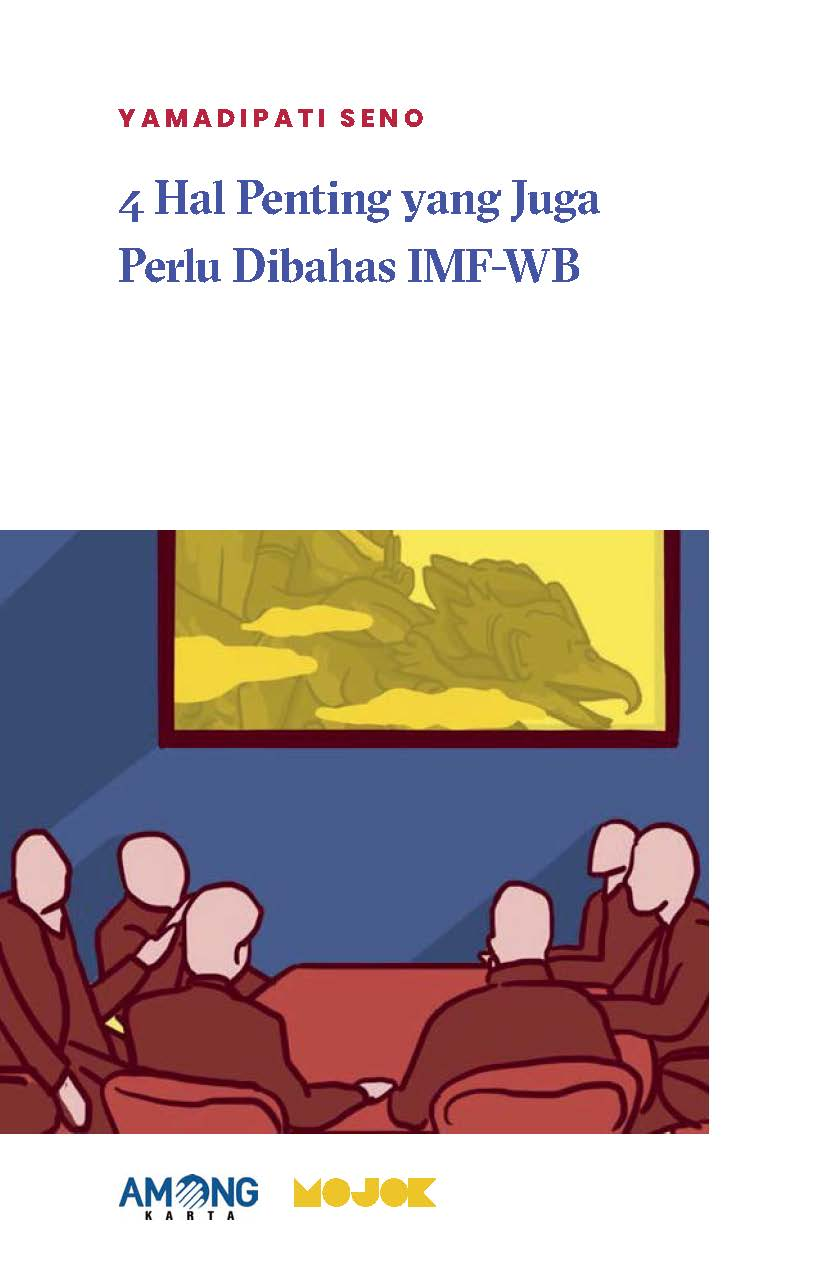 4 hal penting yang juga perlu dibahas IMF-WB [sumber elektronis]