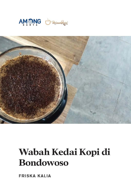 Wabah kedai kopi di Bondowoso [sumber elektronis]