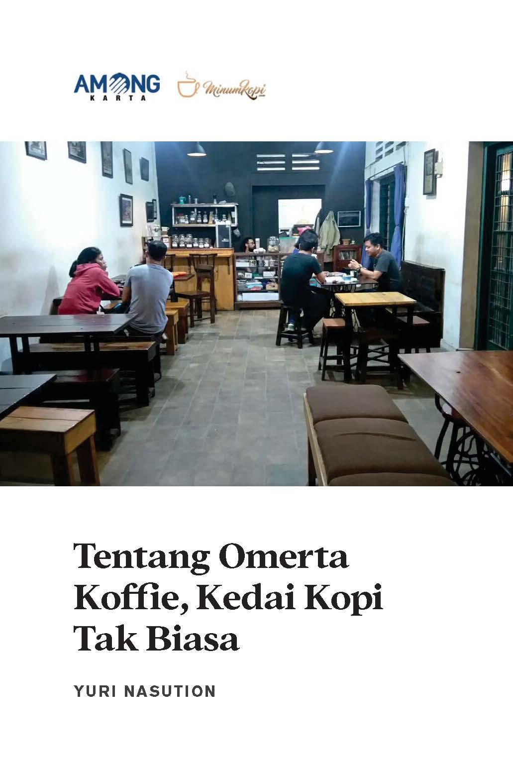 Tentang omerta koffie, kedai kopi tak biasa [sumber elektronis]