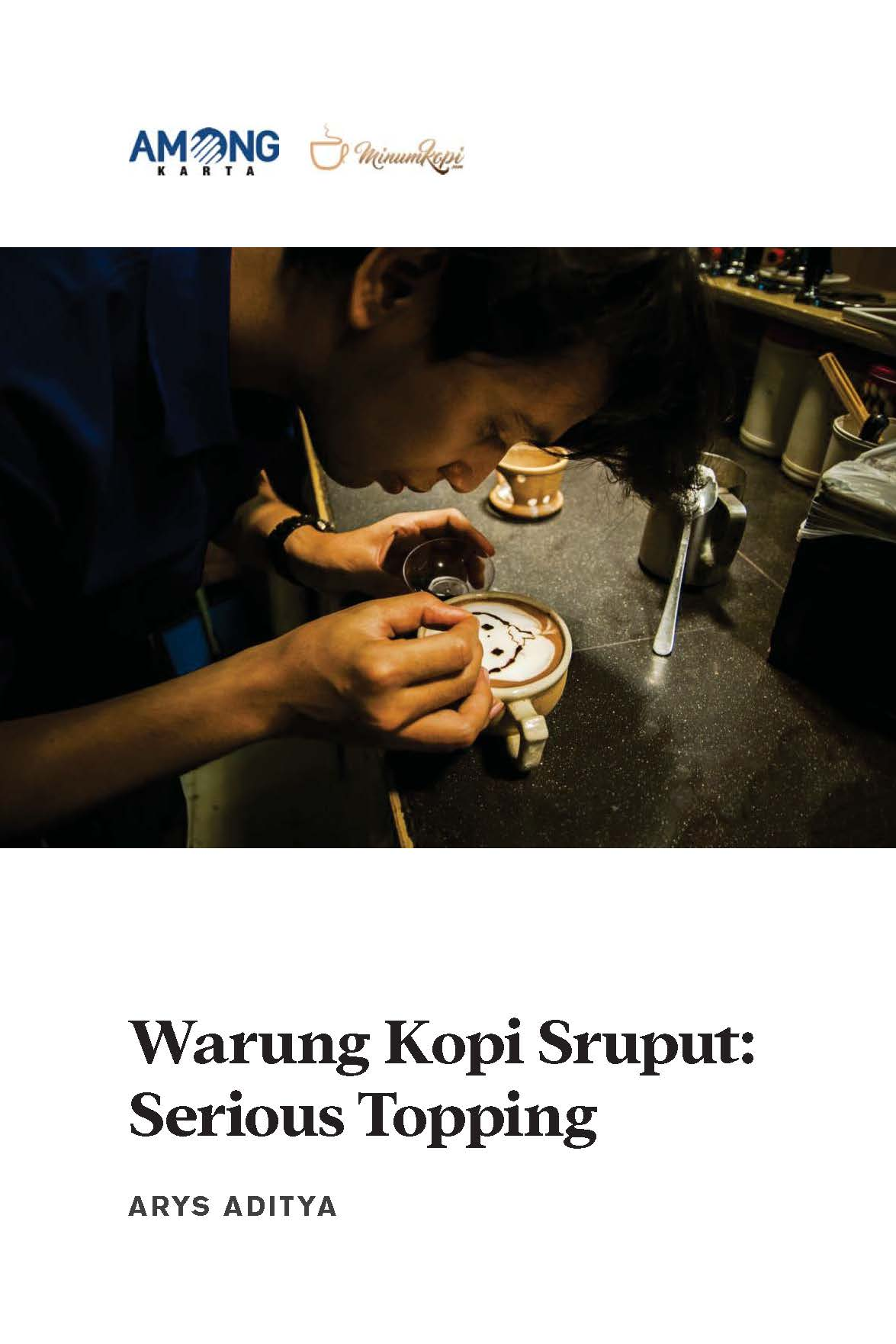 Warung kopi sruput [sumber elektronis] : serious topping