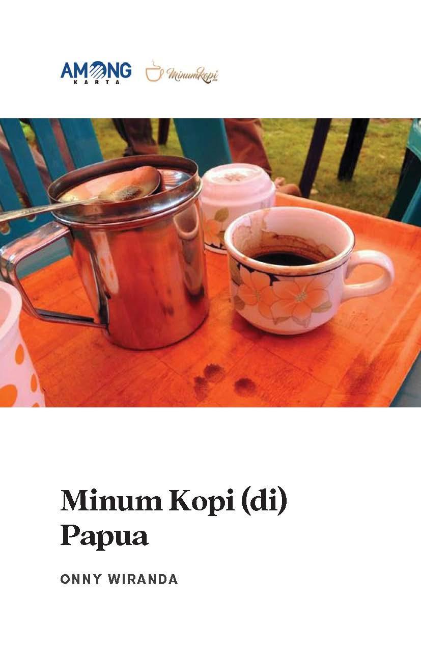 Minum kopi (di) Papua [sumber elektronis]