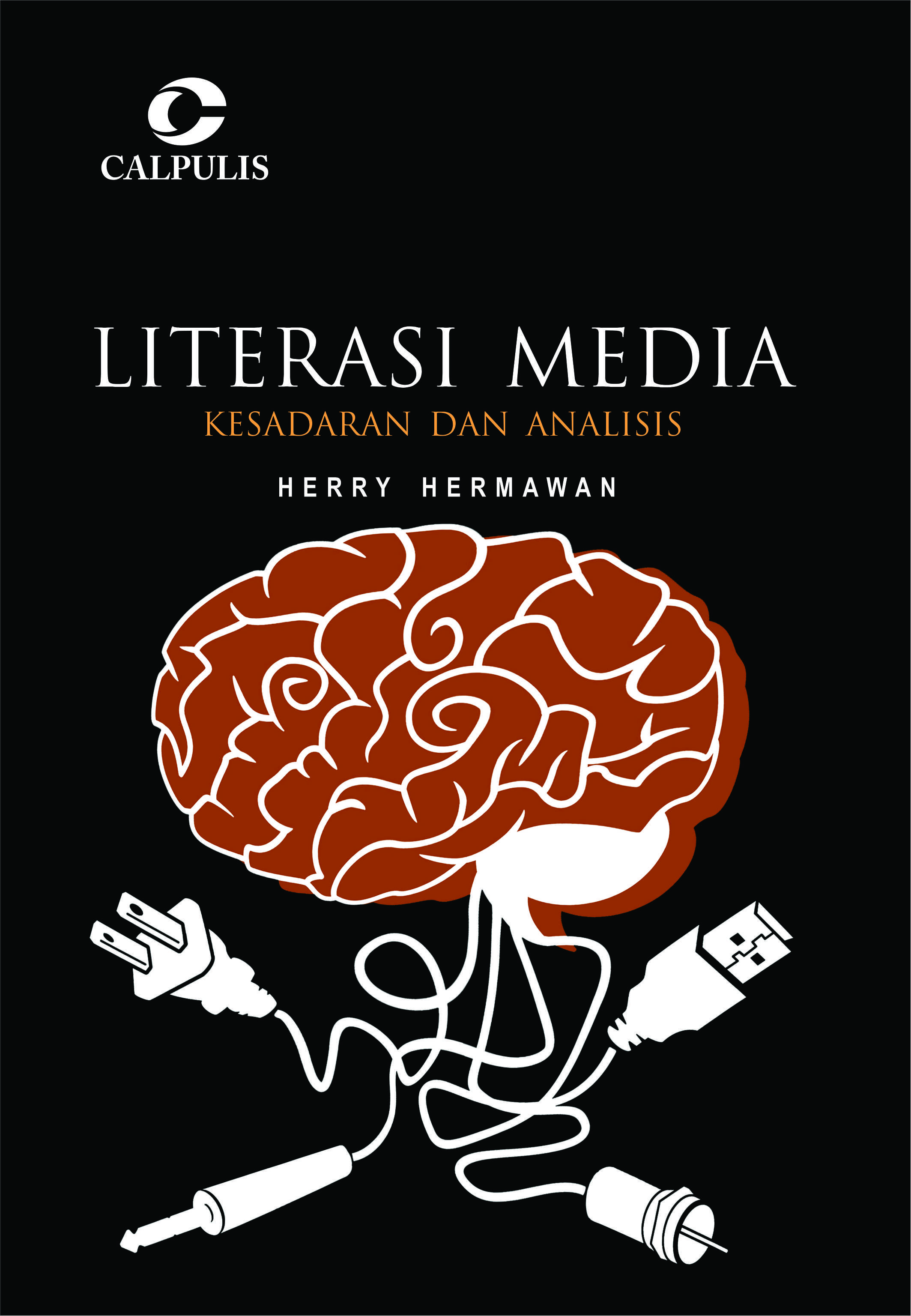 LITERASI MEDIA: Kesadaran dan Analisis