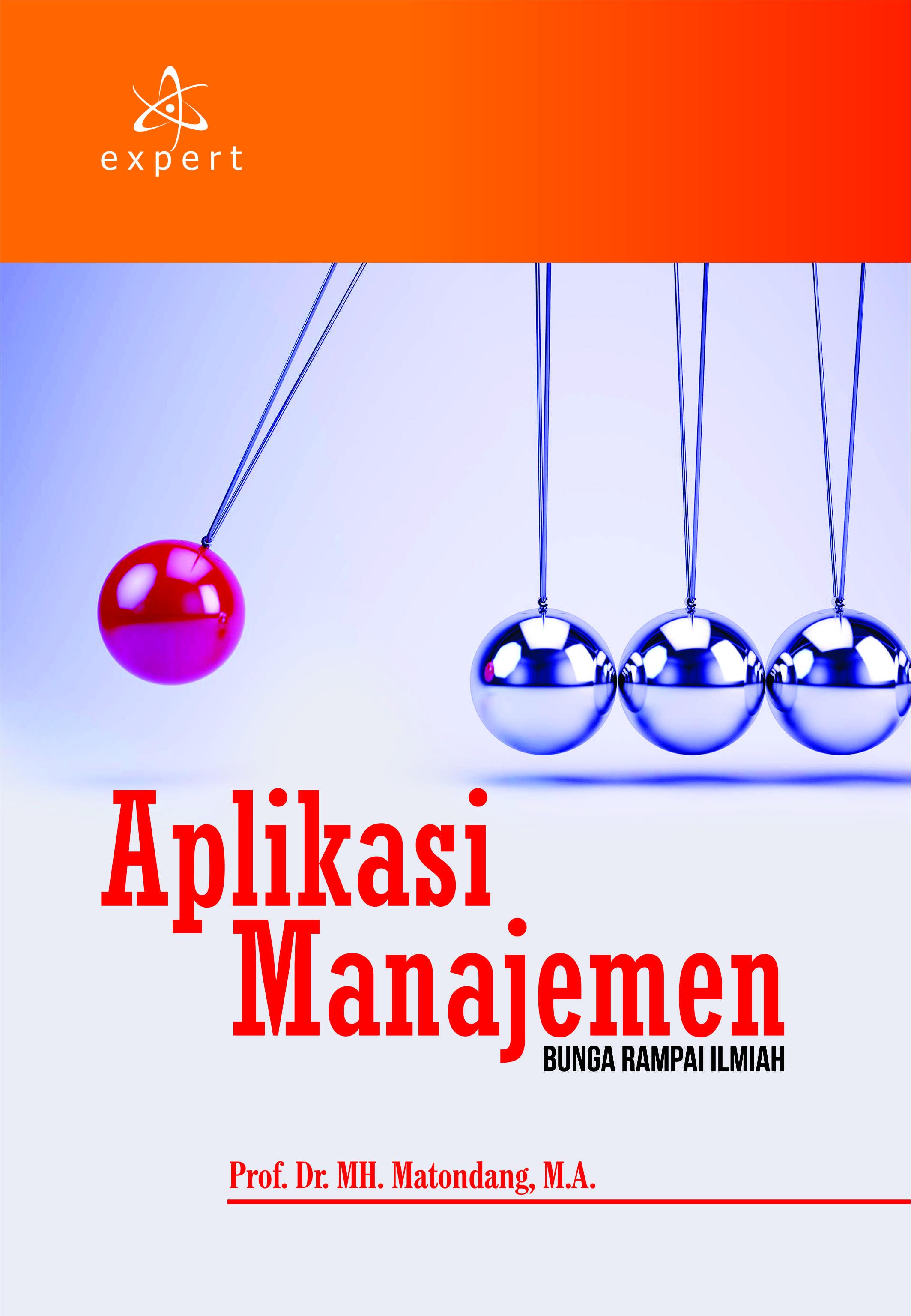 Aplikasi Manajemen; Bunga Rampai Ilmiah