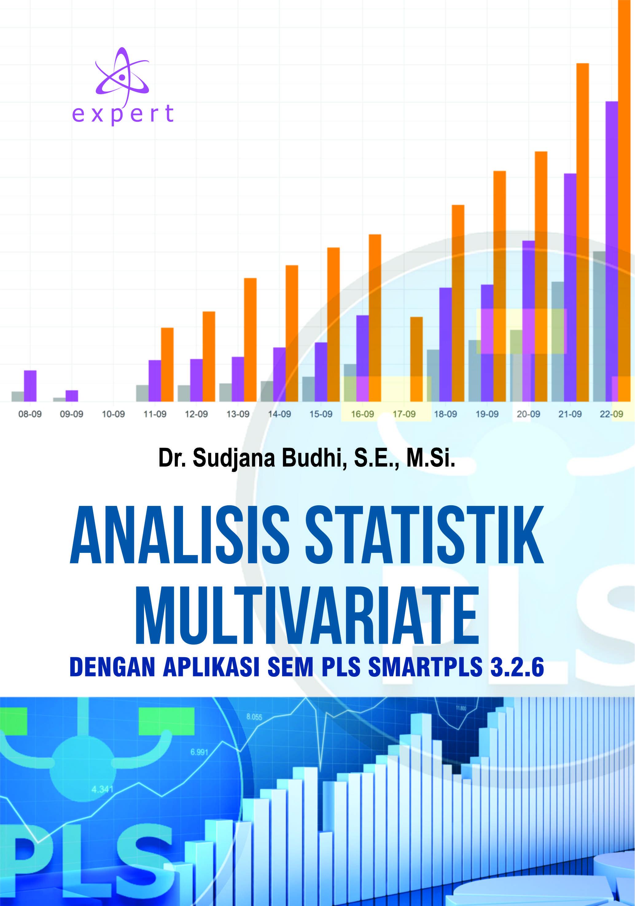 Analisis statistik multivariate : dengan aplikasi SEM PLS          SMARTPLS 3.2.6