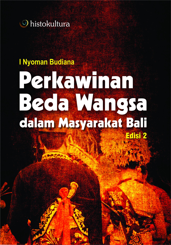 Perkawinan beda wangsa dalam masyarakat Bali edisi 2